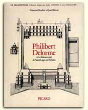 Philibert Delorme et le chateau royal de Saint-Leger-en-Yvelines (De architectura) (French Edition) Francoise Boudon